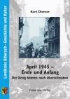 April 1945 - Ende und Anfang